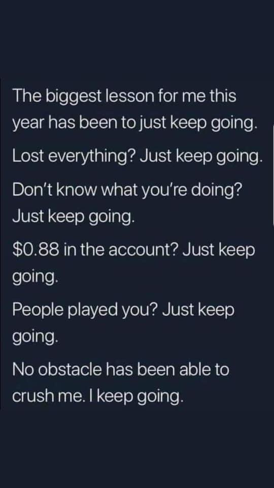 [Image] Just Keep Going