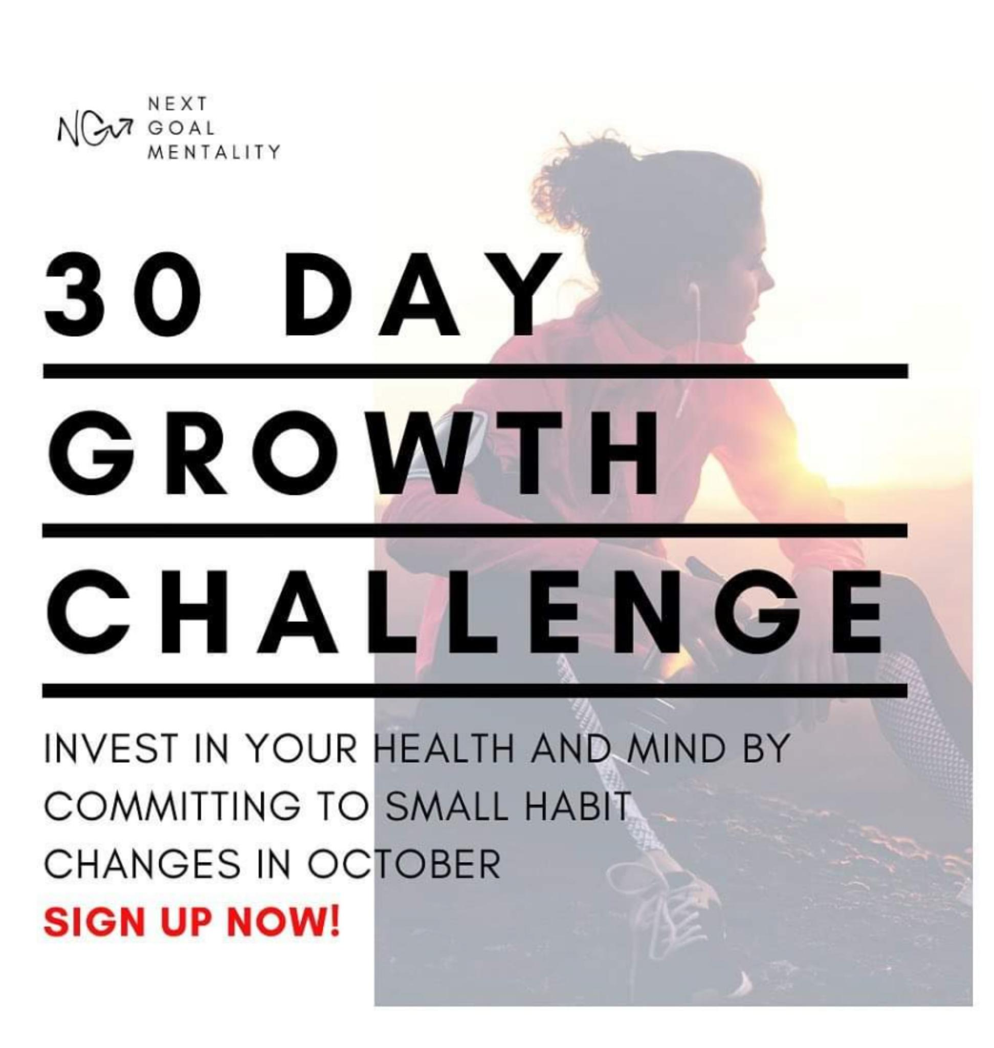 AID/w OOAL MENTALITY 3. DAY GROWTH CHALLENGE INVEST IN YOUR HEALTH AND MIND BY COMMITTING TO SMALL HABIT CHANGES IN OCTOBER SIGN UP NOW! https://inspirational.ly