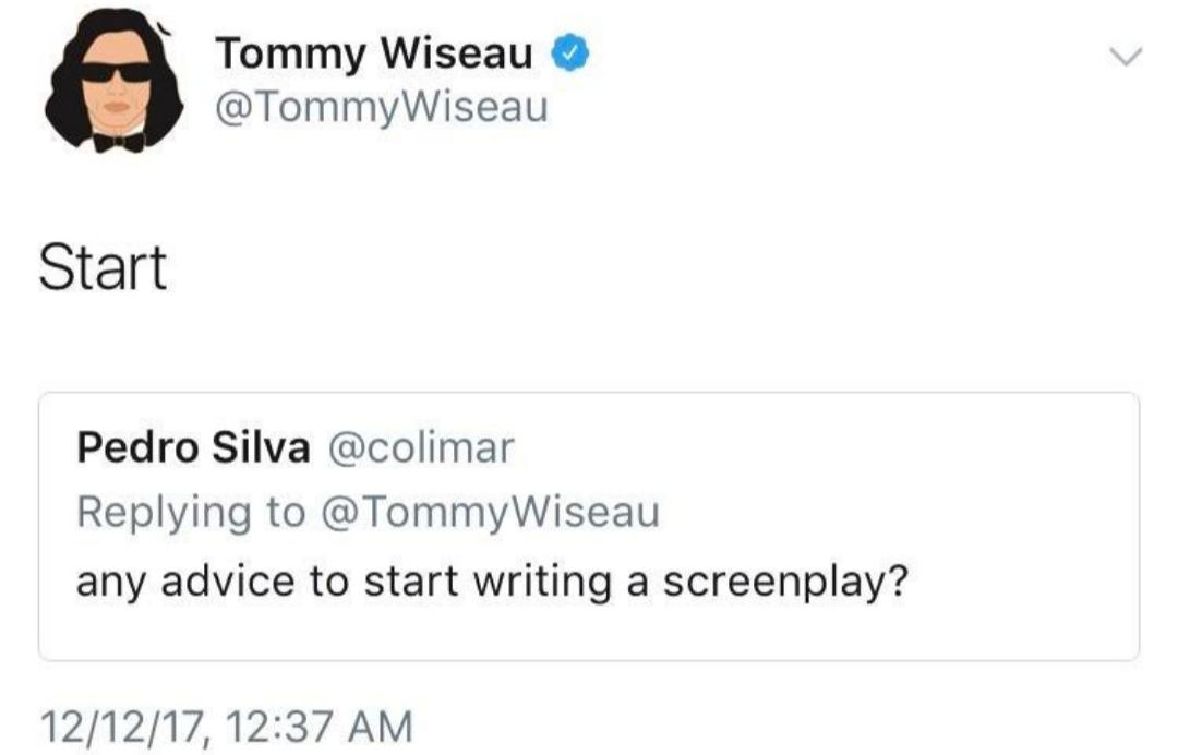 [image] Wise words Tommy Wiseau