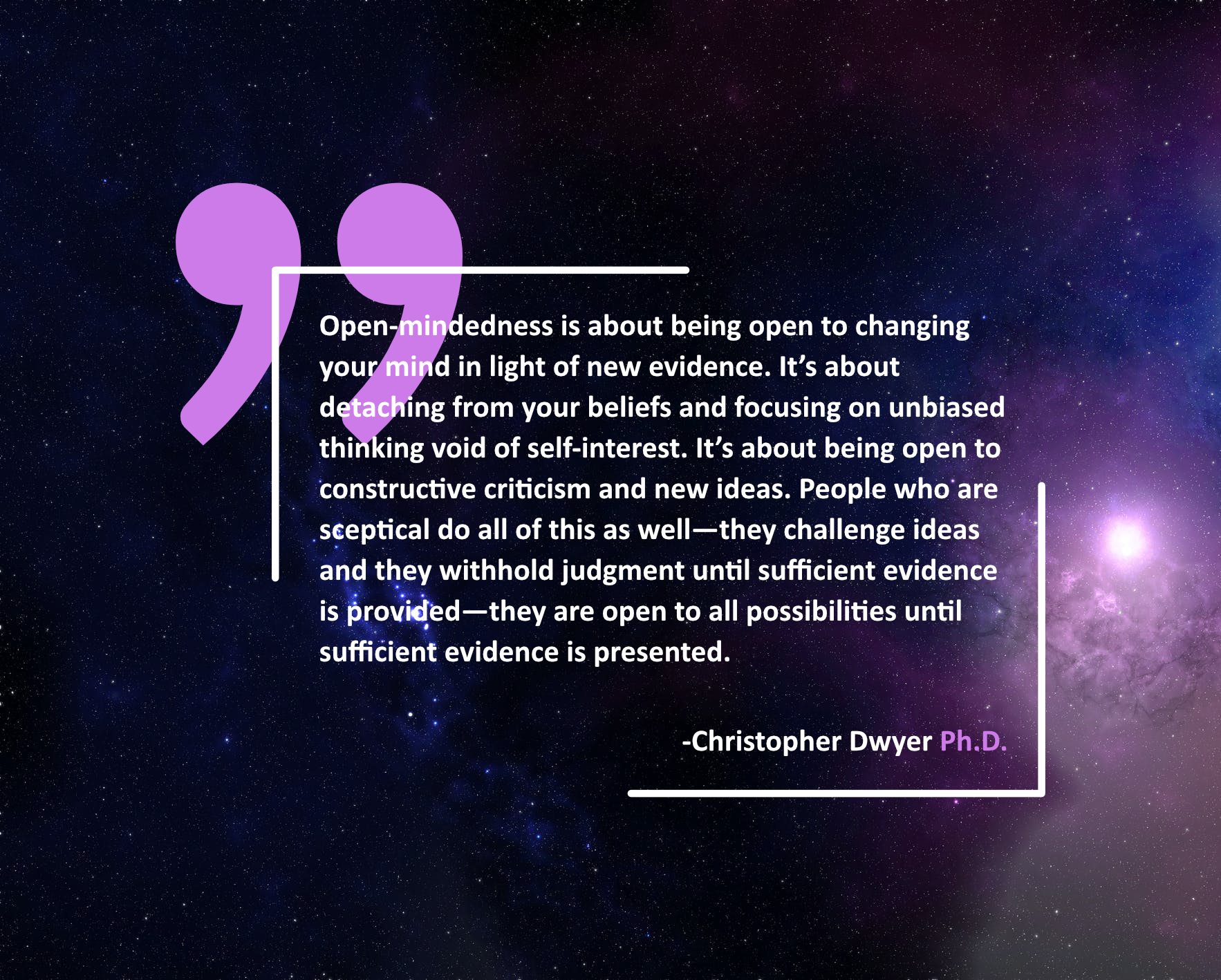 """Open-mindedness is about…"" -Christopher Dwyer Ph.D. [1766×1418]"