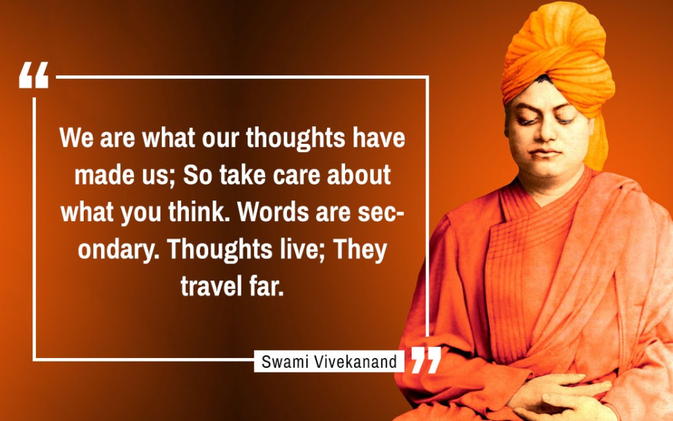 """We Are What Our Thoughts Have Made Us…"" – Swami Vivekananda [973X609]"