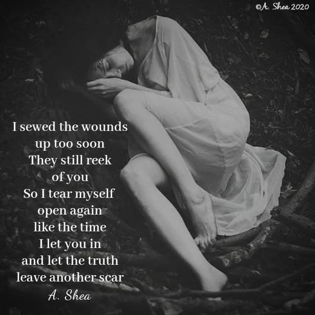 """I sewed the wounds up to soon, they still reek of you_ – A Shea (640×640)"