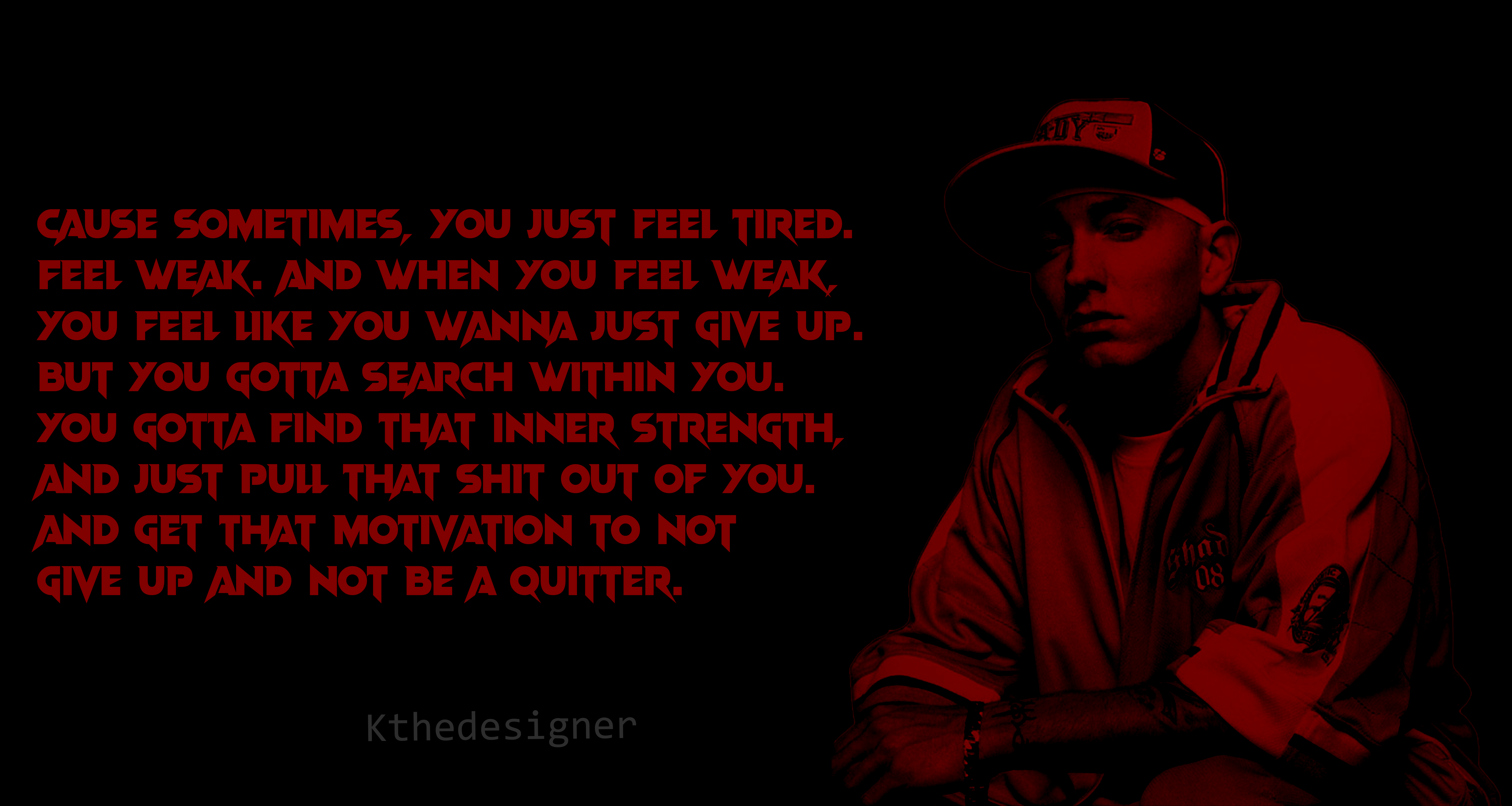 'Cause sometimes, you just feel tired…' – Eminem [7416-3952]