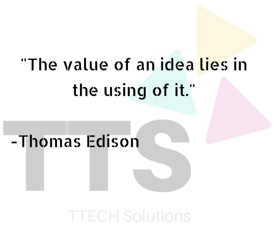 """The value of an idea"" – Thomas Edison [940X788]"