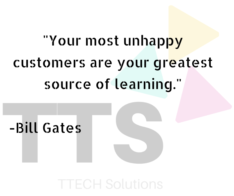 """Your most unhappy customers are your greatest source of learning!"" – Bill Gates [940X788]"