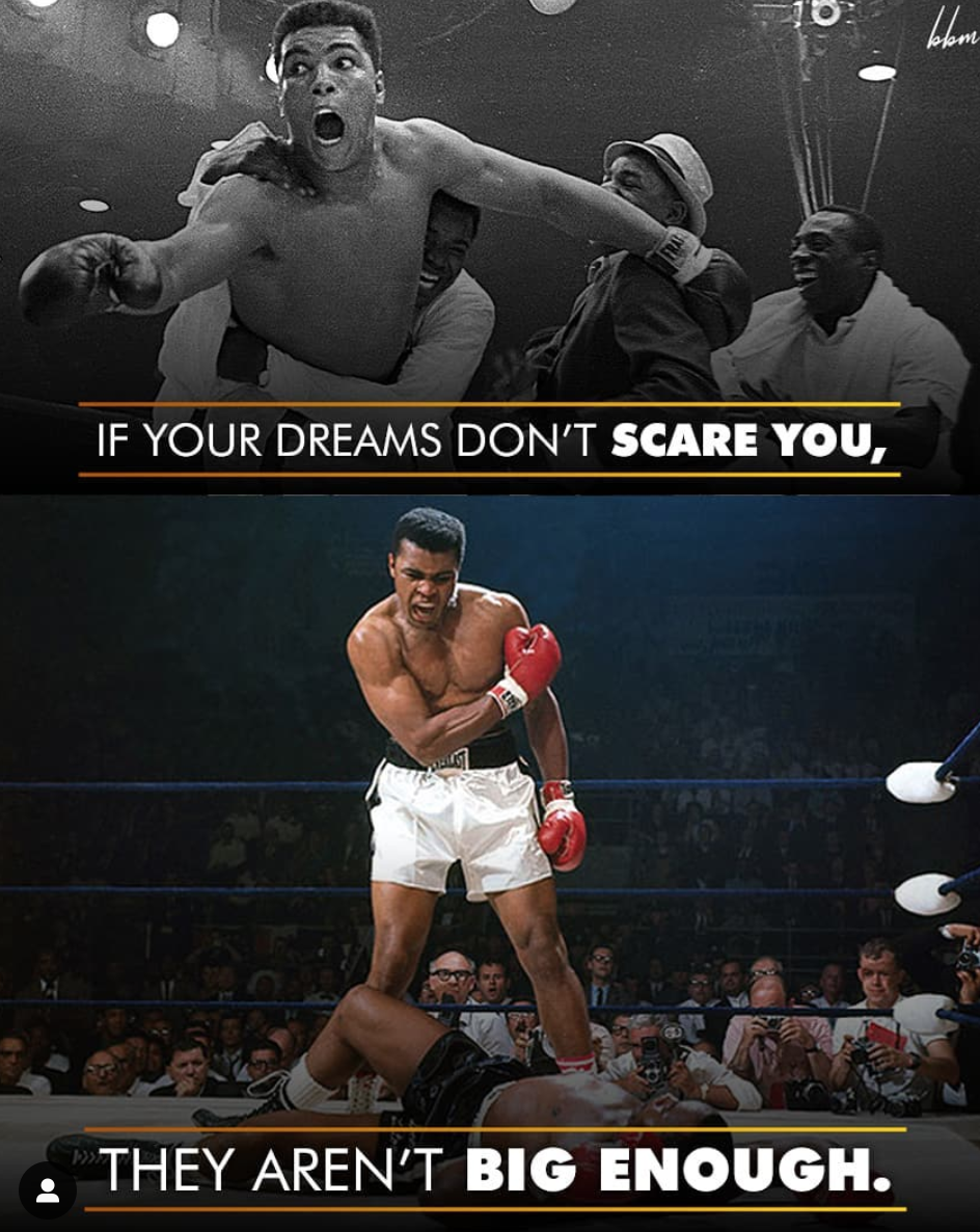 [Image] If you dreams don't scare you, they aren't big enough