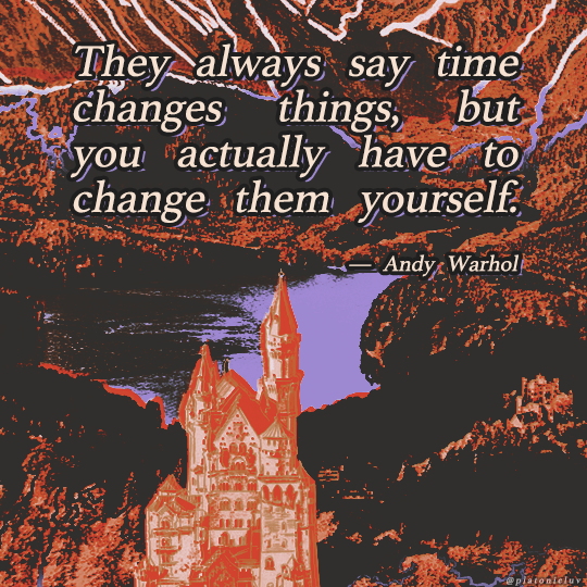 """They always say time changes things, but you actually have to change them yourself"" — Andy Warhol. [540×540]"