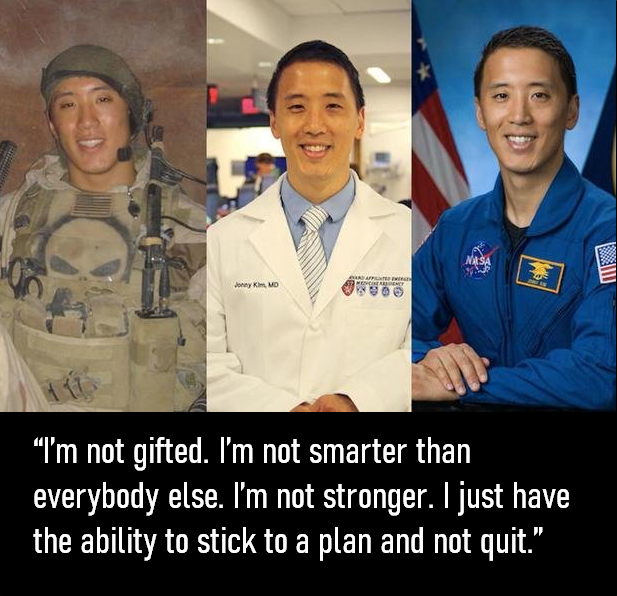 [Image] Quote from Jonny Kim, the Navy SEAL, doctor, and astronaut, on his life achievements