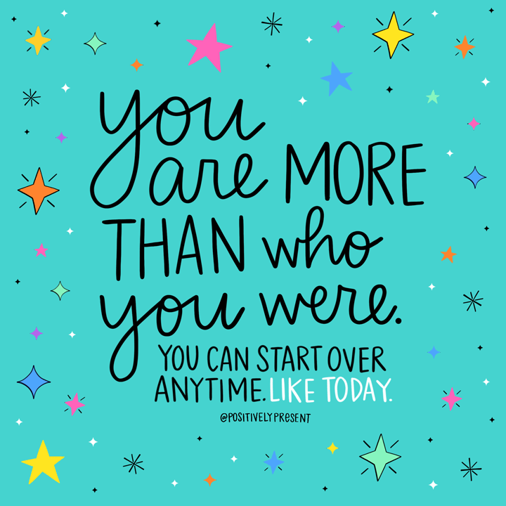 you are more than who you were – anonymous [720 x 720]