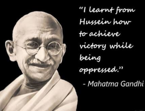 """I learned from Hussein how to achieve victory while being oppressed""-Gandhi(496×378)"