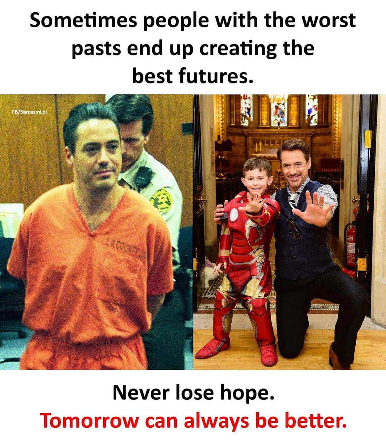 Sometimes people with the worst pasts end up creating the best futures. . r n .u. 1,. P w m ' Never lose hope. https://inspirational.ly