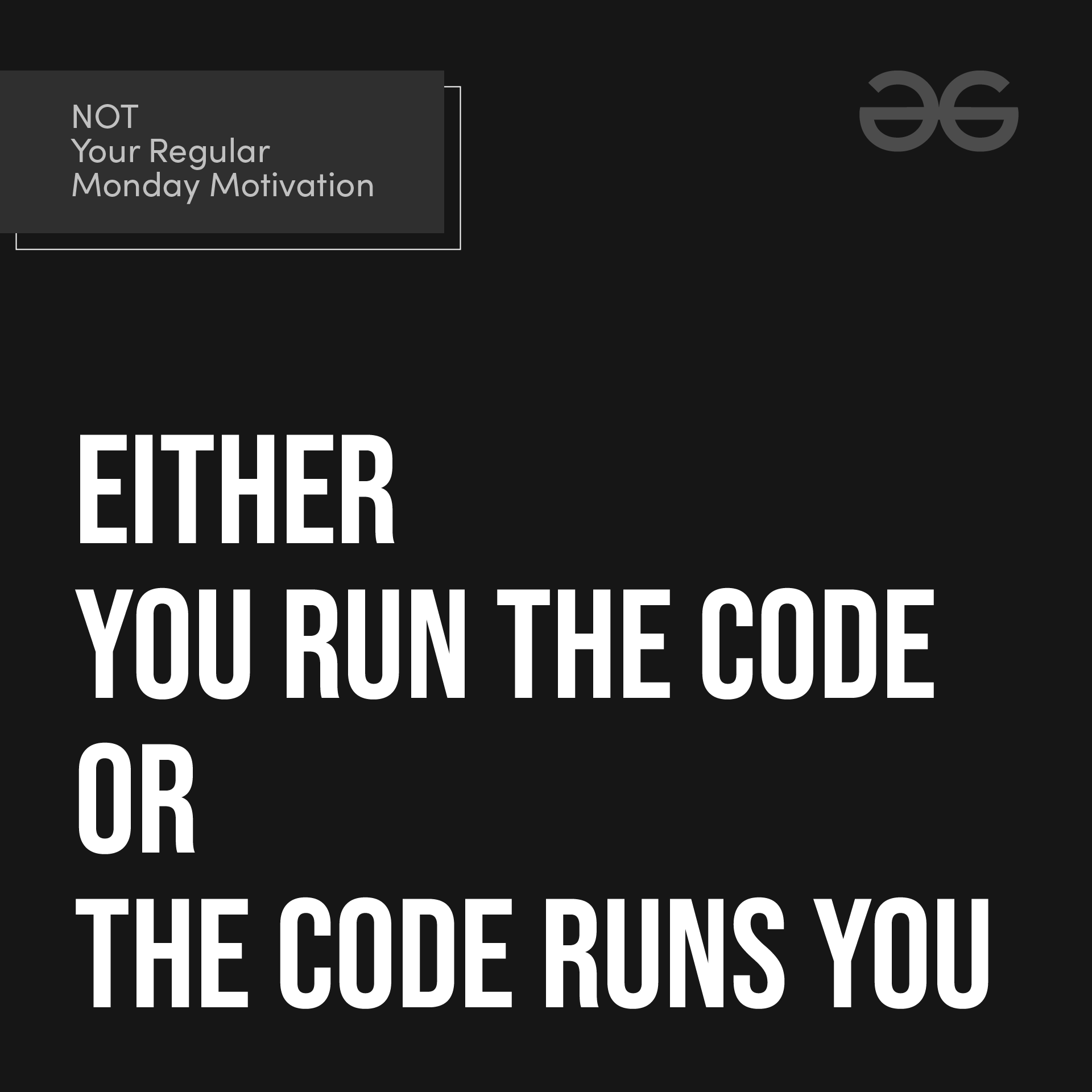 [Image] A little motivation for every Coder out there.