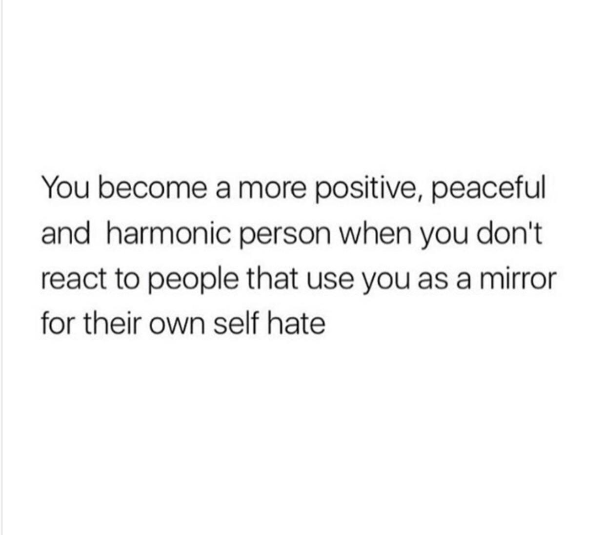 "[IMAGE] ""A taste of their own medicine"" never works with people that are cruel. They don't want to be better, they want to inflict as much pain as possible. Don't allow their self hate to be stronger than your self worth."