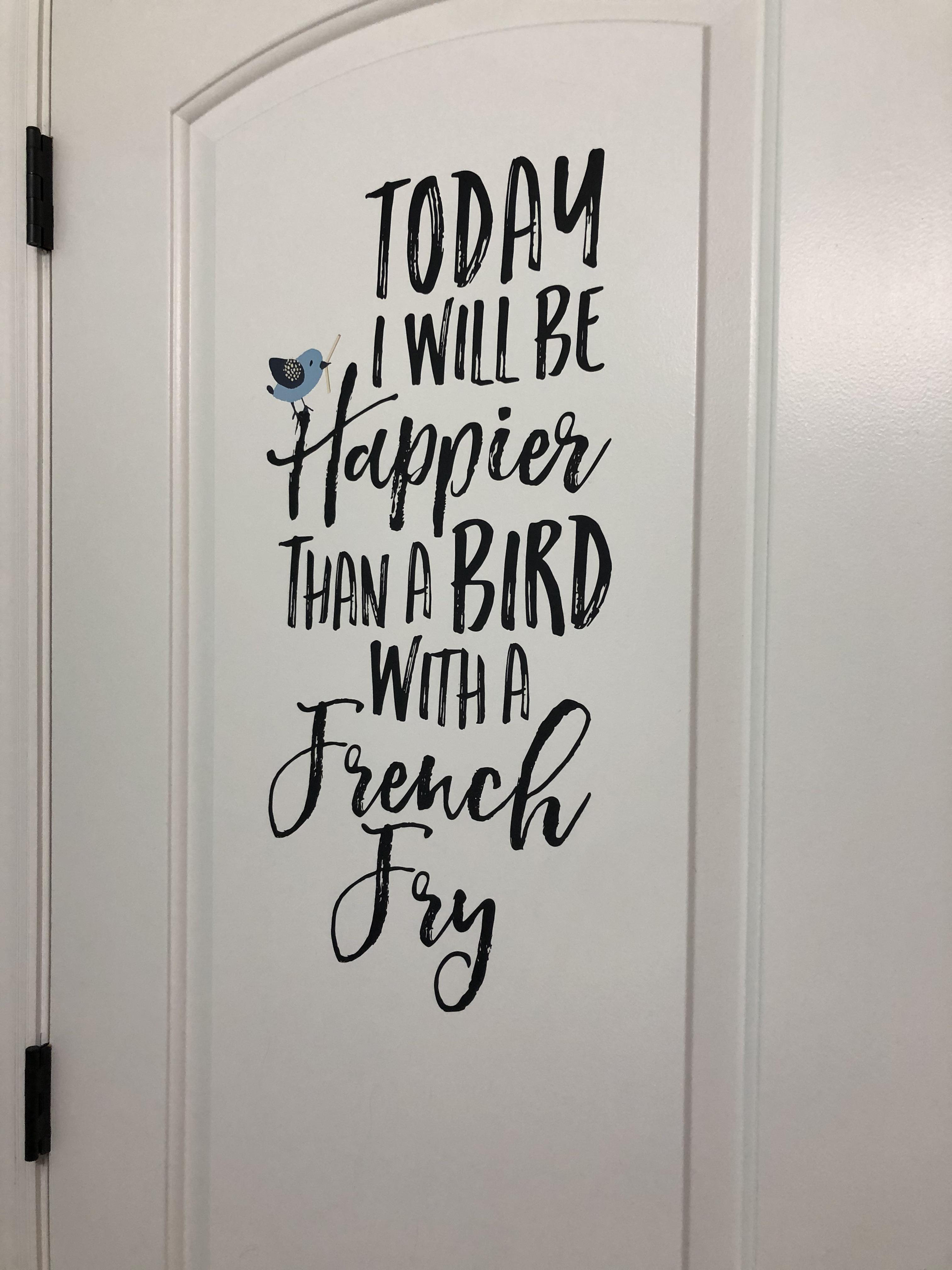 [Image] This is on the back of my door. It makes me smile as I start my day. I hope it makes you smile, too.