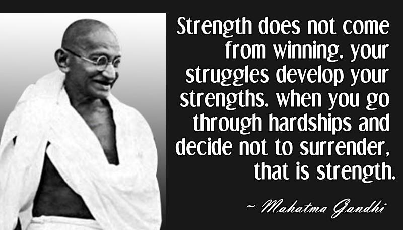 [Image] Strength Does Not Come From Winning!