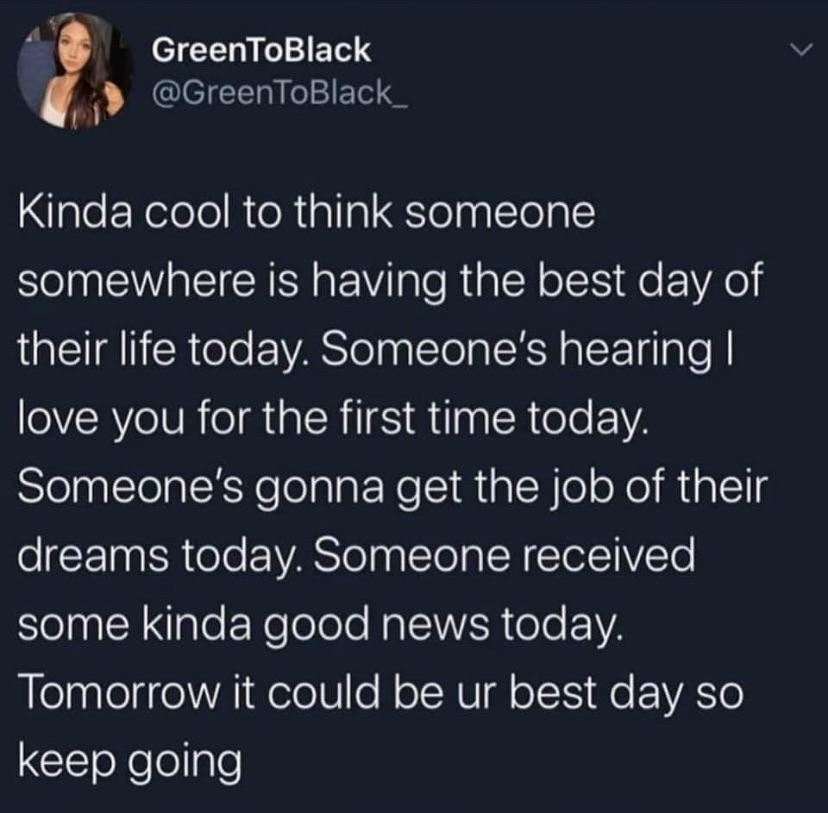 [Image] tomorrow is always a new chance for the best day of your life