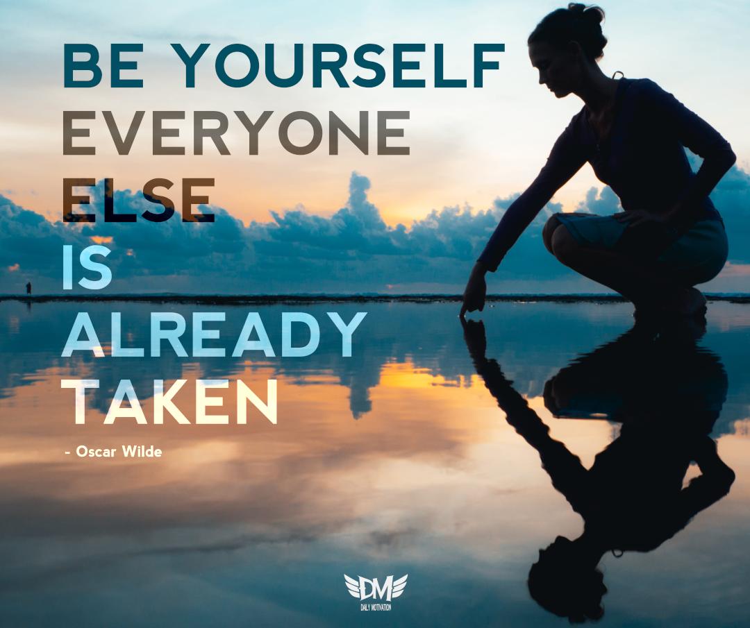 Be yourself, everyone else is already taken – Oscar Wilde (1080 x 905 px)