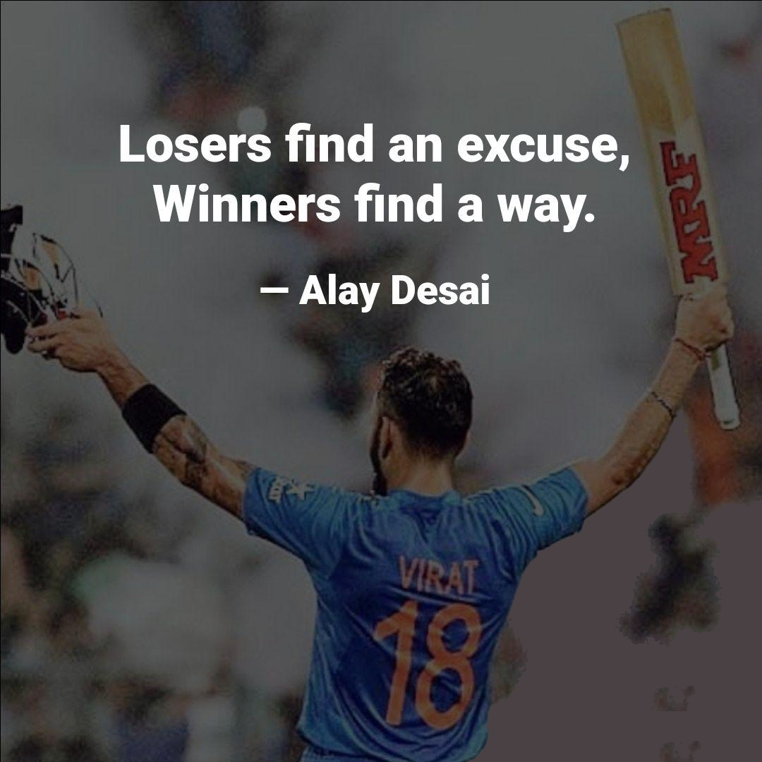 [Image] Losers find and excuse, Winners find a way