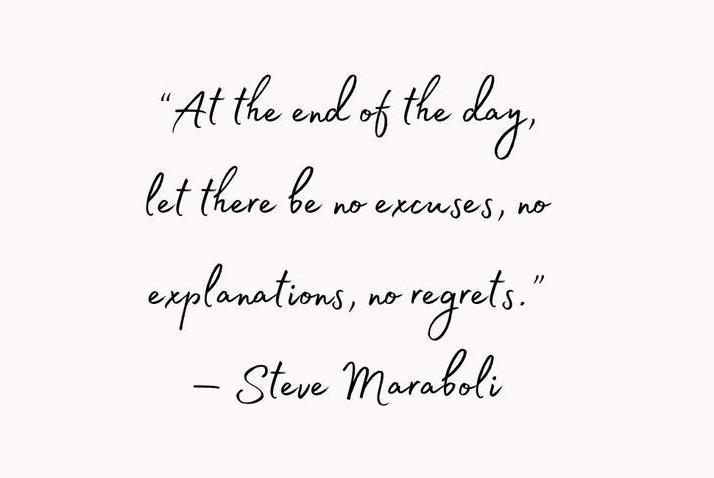 """At the end of the day…."" – by Steve Maraboli (531×325)"