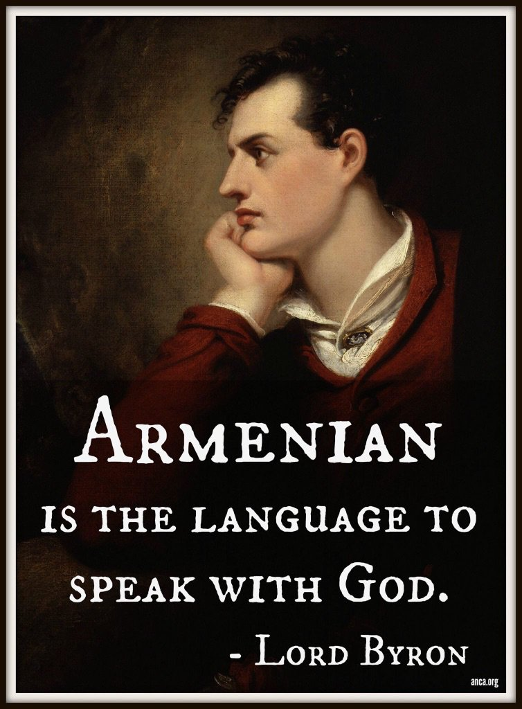 """Armenian is the language to speak with God"" – Lord Byron [754×1024]"