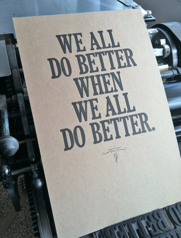 """We all do better when we all do better."" – Paul Wellstone [600×789]"