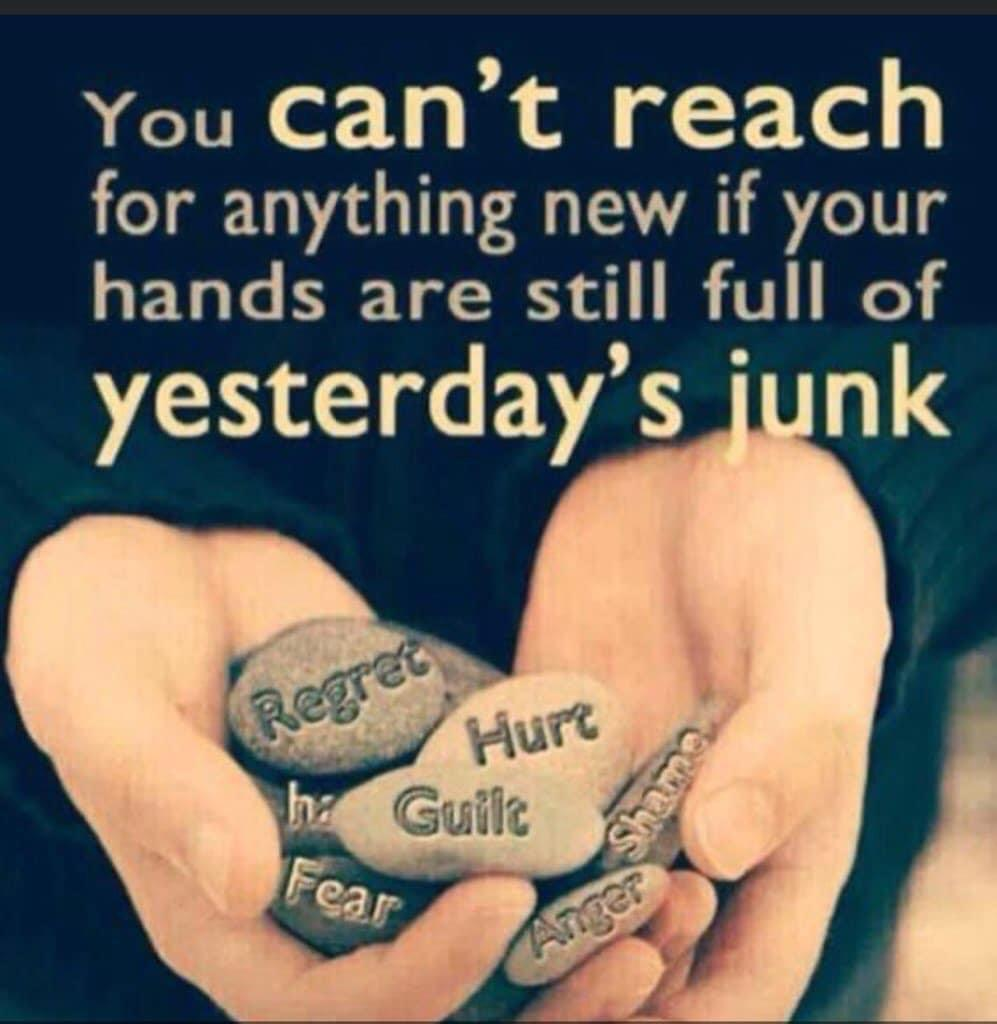 [Image] You can't reach for anything new if your hands are still full of yesterday's junk.