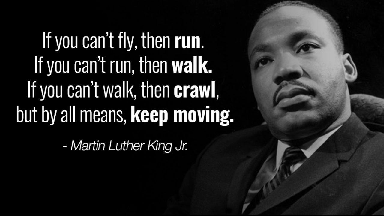 Martin Luther King Jr. Keep Moving 1280×720