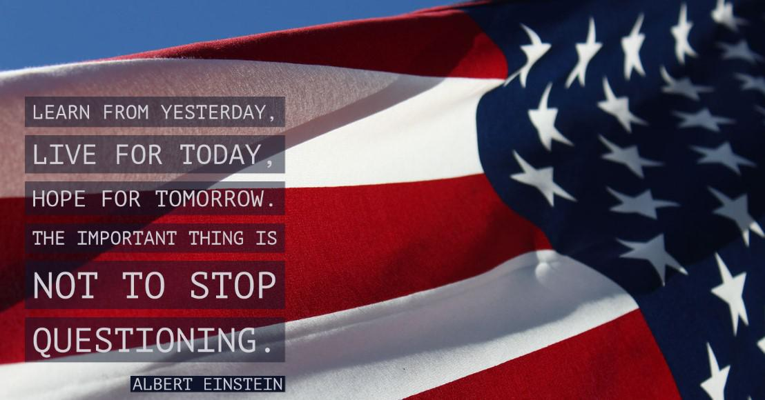 Learn from yesterday, live for today, hope for tomorrow. The important thing is not to stop questioning. Albert Einstein [1108 x 580]