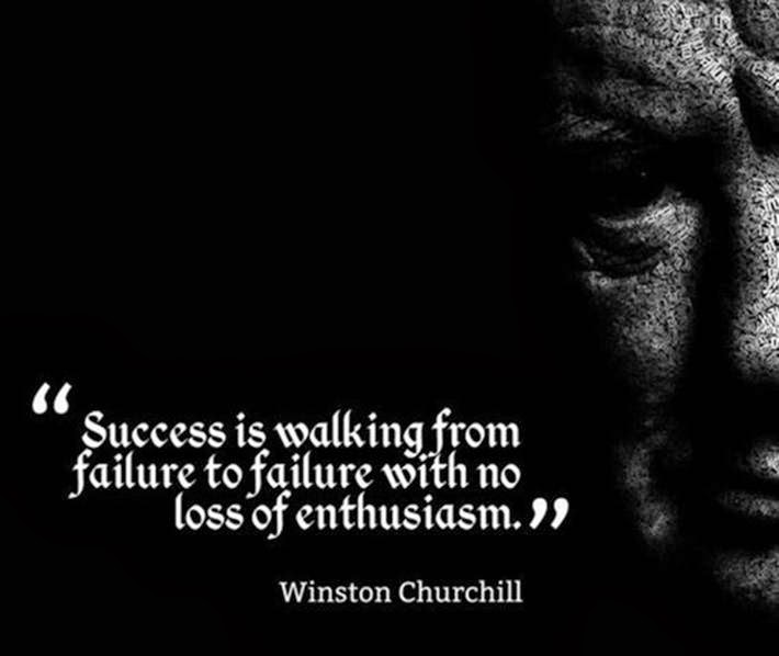 """Success is walking from failure to failure with no loss of enthusiasm."" – Winston Churchill {710×598}"