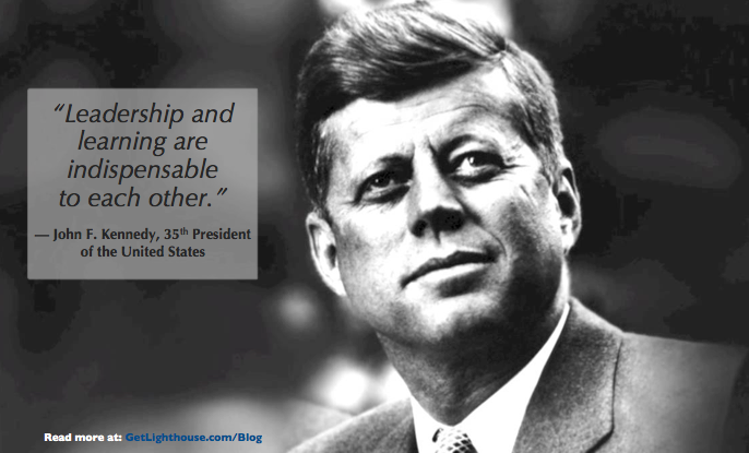 """Leadership and learning are indispensable to each other"" -John F. Kennedy [686X415]"