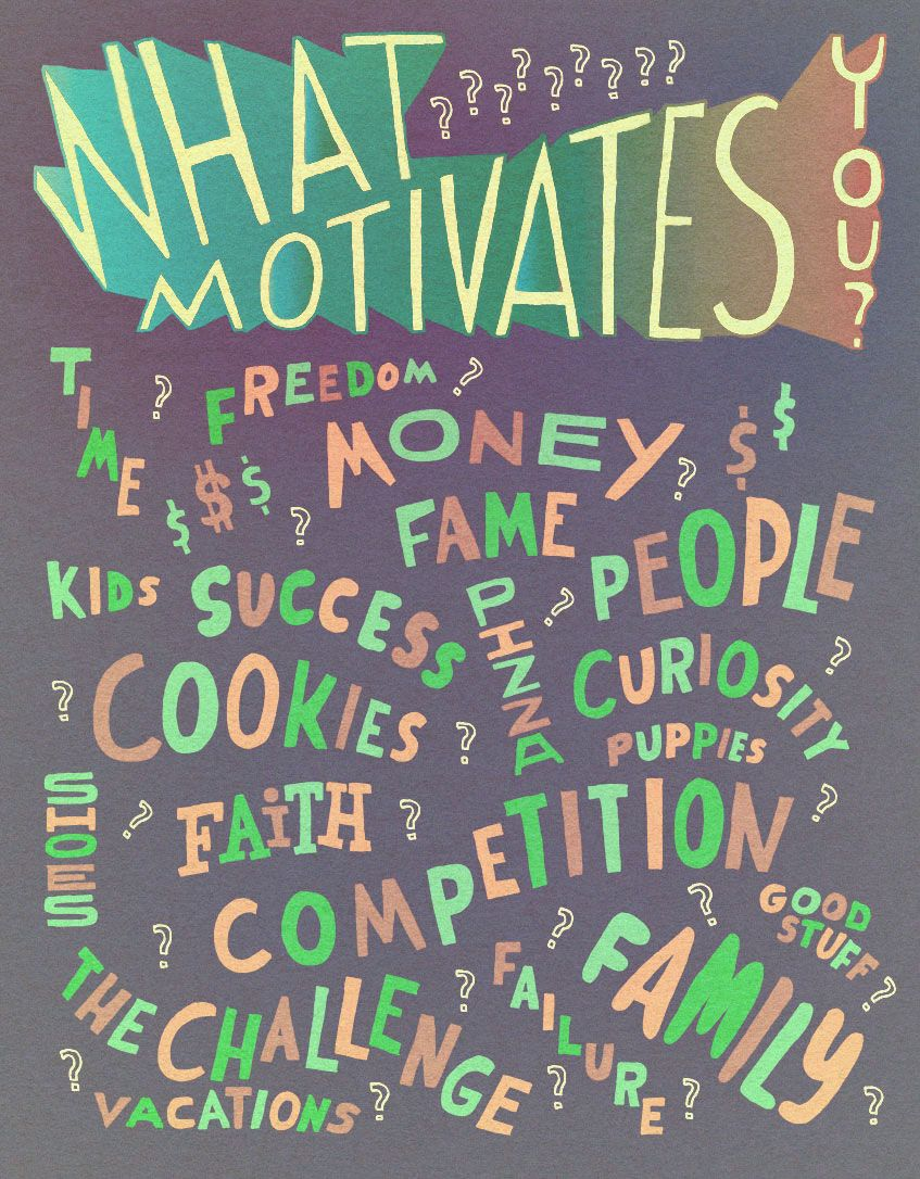 [IMAGE] What motivates YOU?