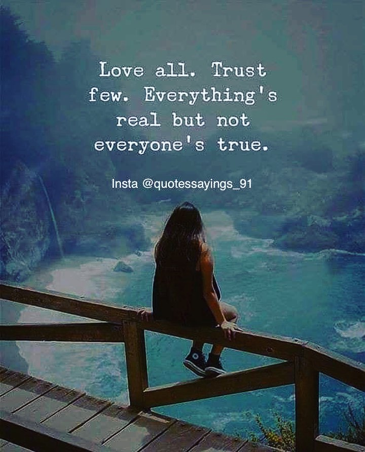 [Image] Love all.Trust few