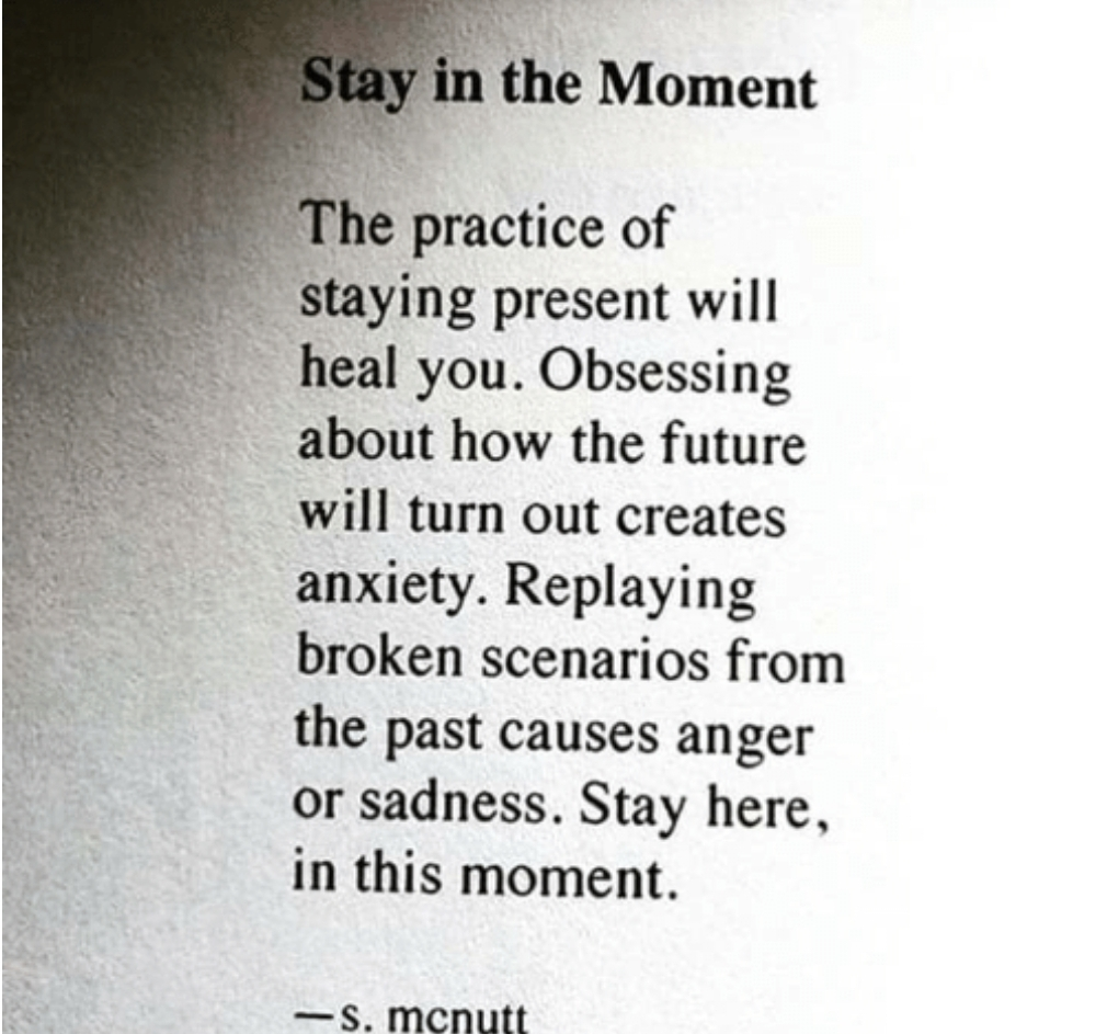 [Image] stay in the moment