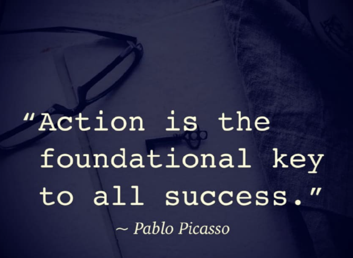[Image] Action is the foundational key to all success