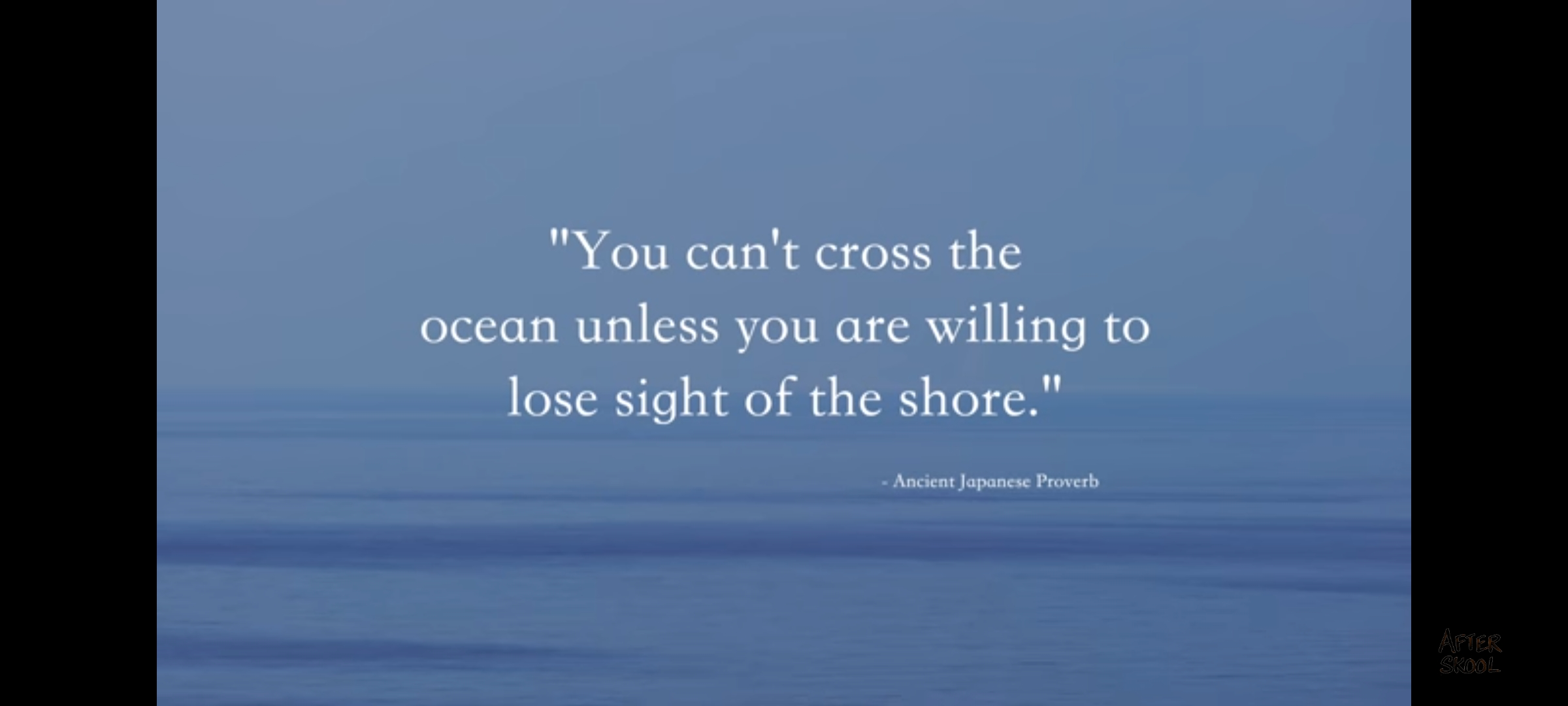 You can't cross the ocean unless you are willing to lose sight of the shore. Japanese Proverd 2400×1080