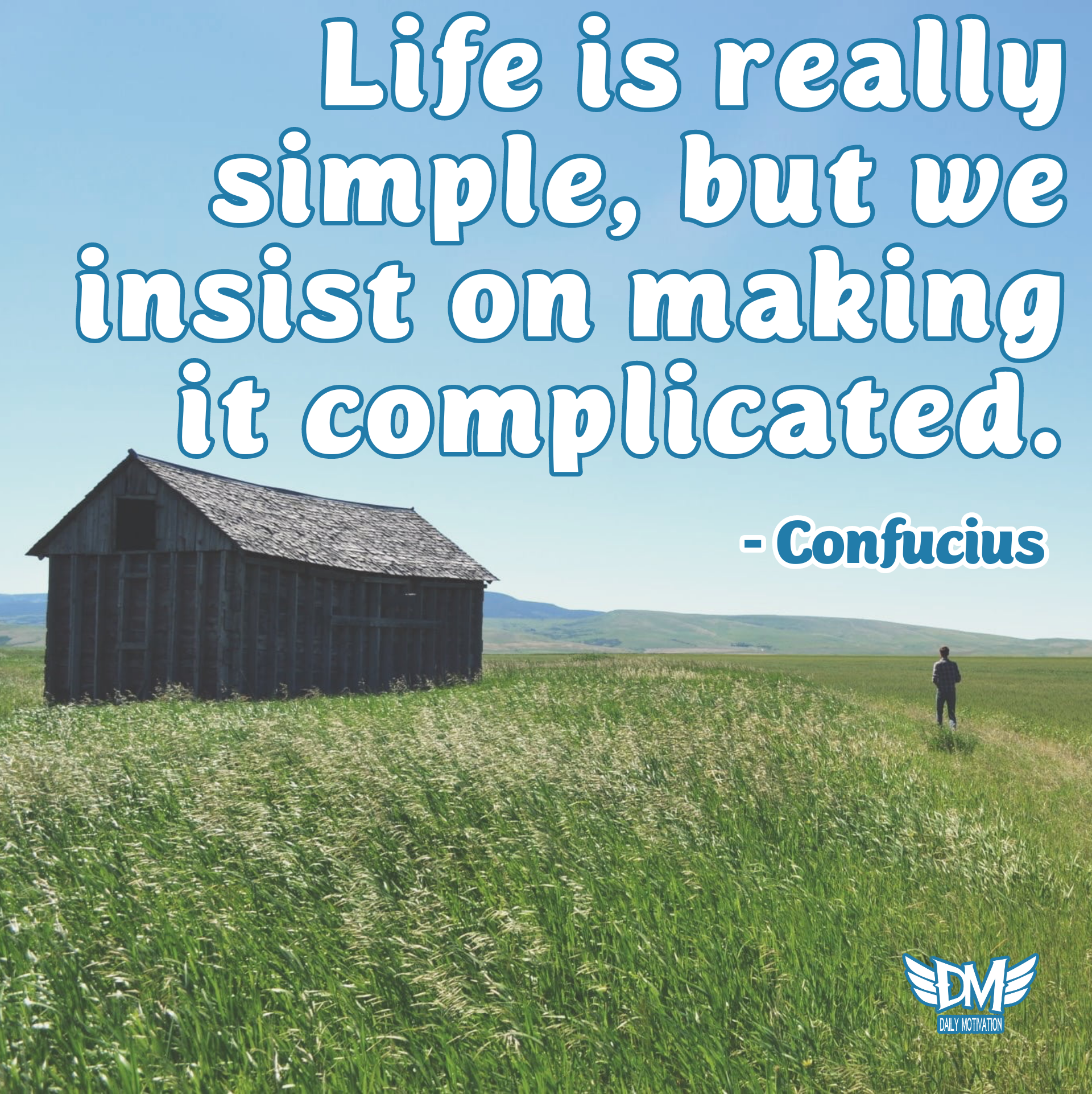 """Life is really simple, but we insist on making it complicated."" – Confucius [1920 x 1922]"