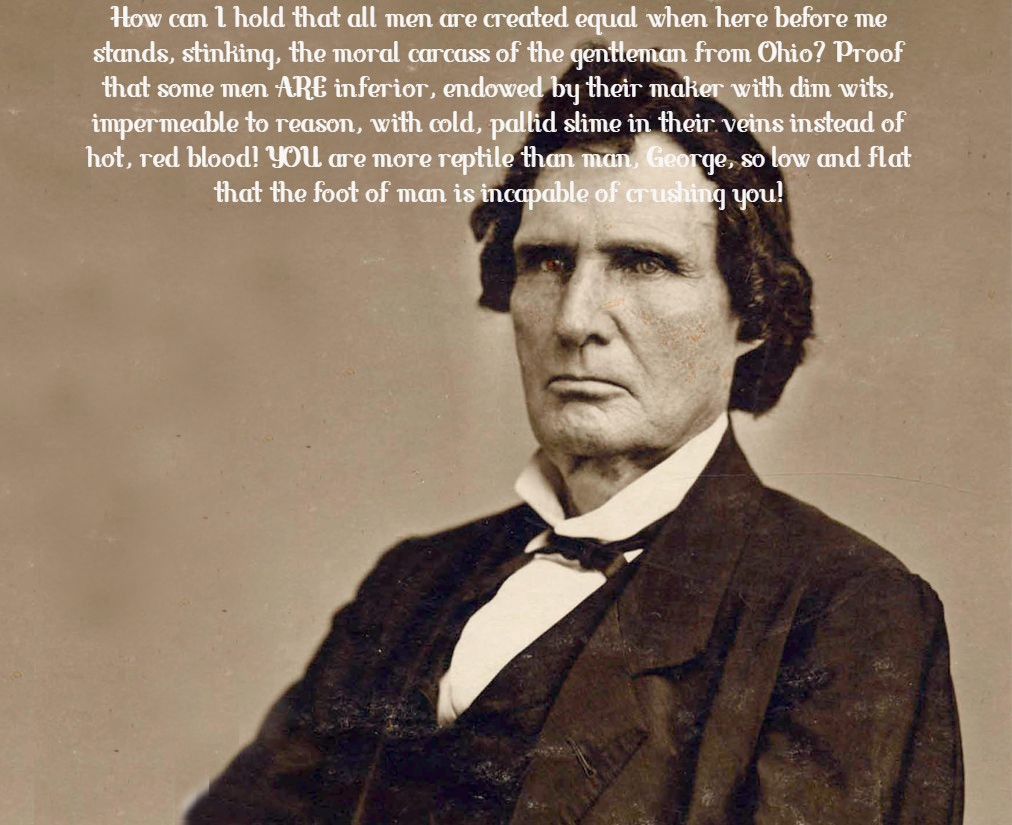 """ You are more Reptile than man George…"" – Thaddeus Stevens, a staunch abolitionist, part of the Radical Republicans replying in congress to George Pendleton, a Pro-Slavery Democrat [1012 x 825]"