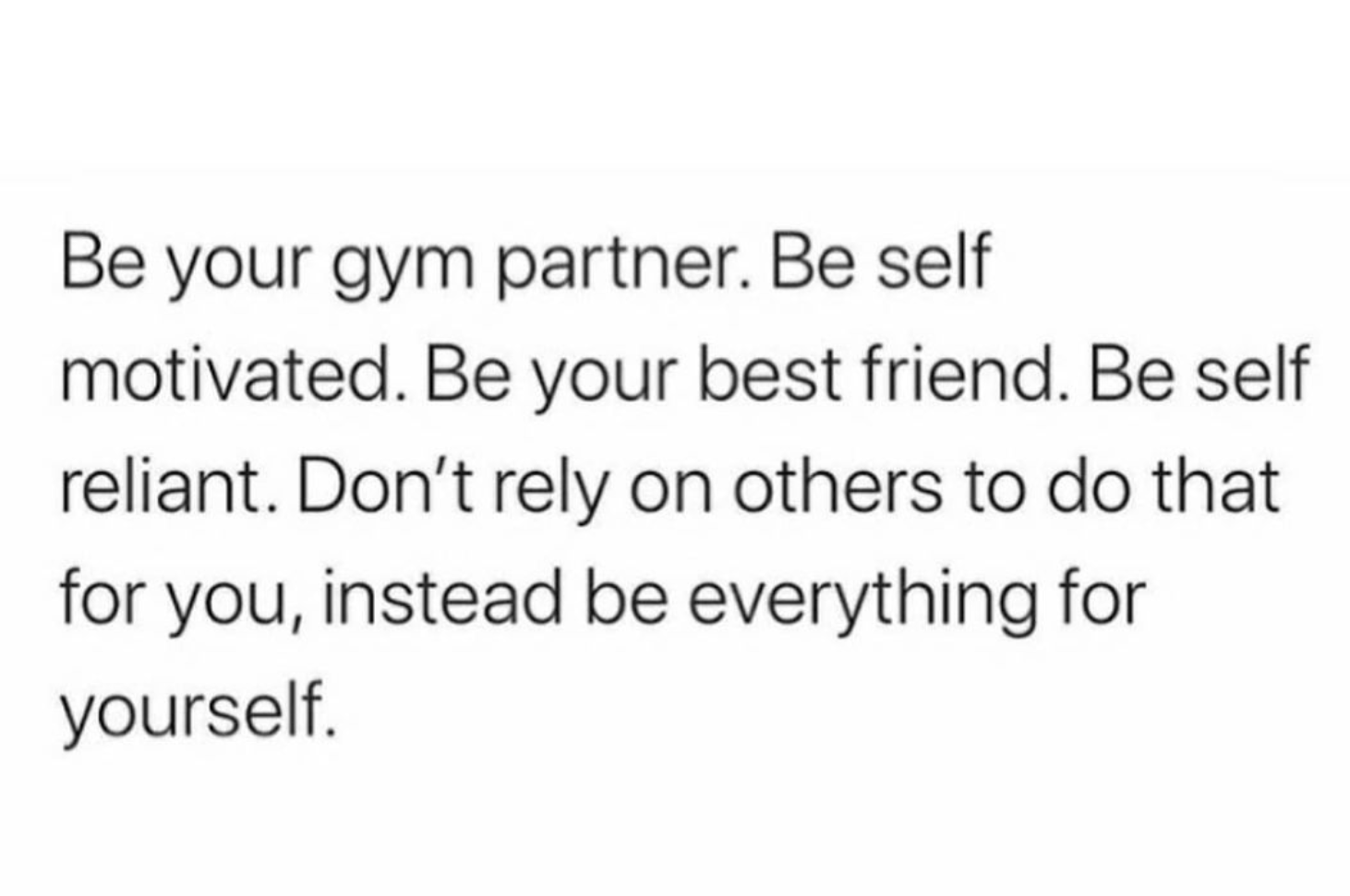 [image] Rely on yourself!