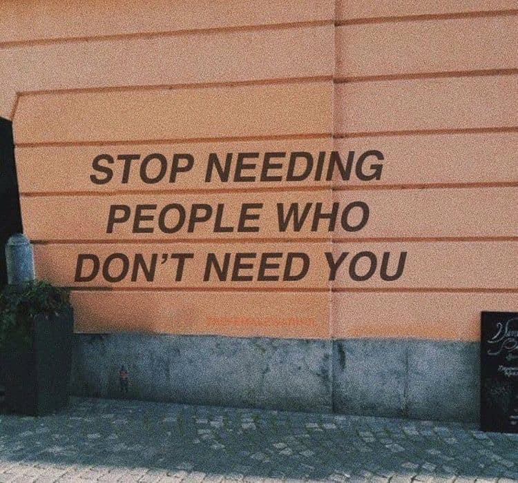 [Image] Stop needing people who don't need you