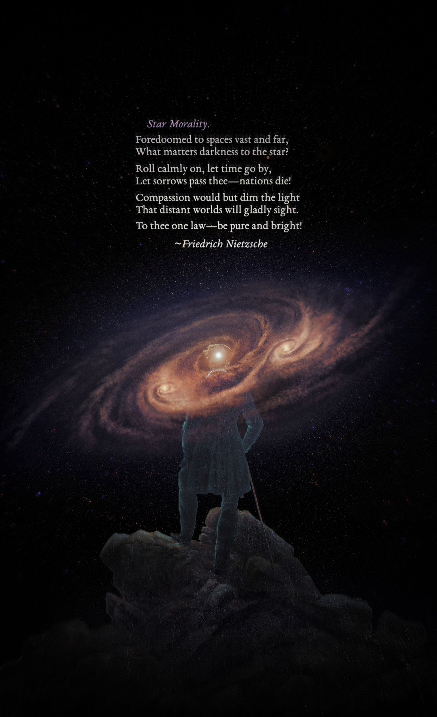 """Foredoomed to spaces vast and far, what matters darkness to the star?"" –Friedrich Nietzsche [1400 x 2295] [OC]"