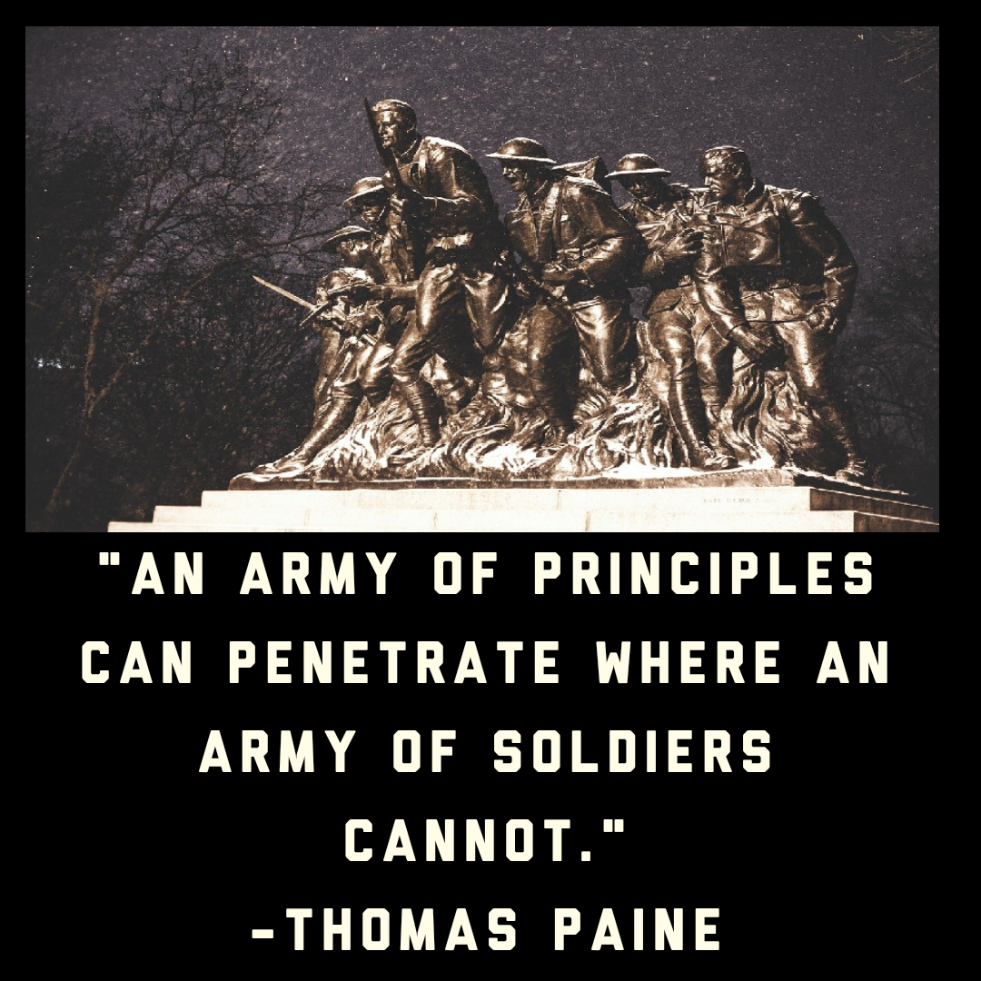 "An army of principles can penetrate where an army of soldiers cannot.""[1080*1080] -Thomas paine"