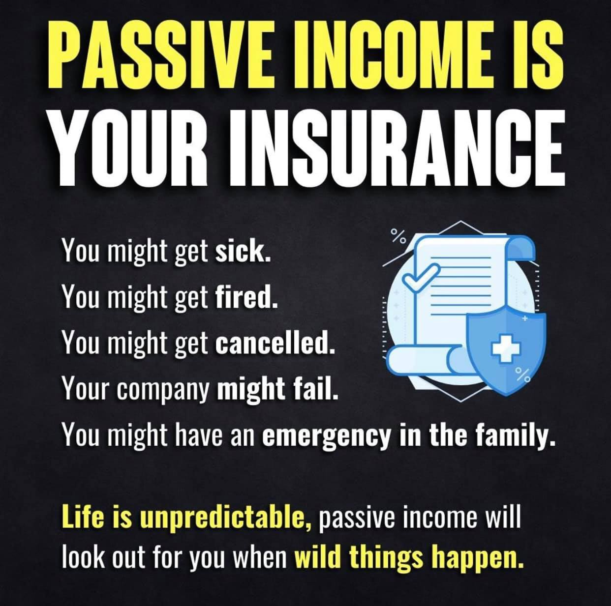PASSIVE INCOME IS YOUR INSURANCE [1242*1233]