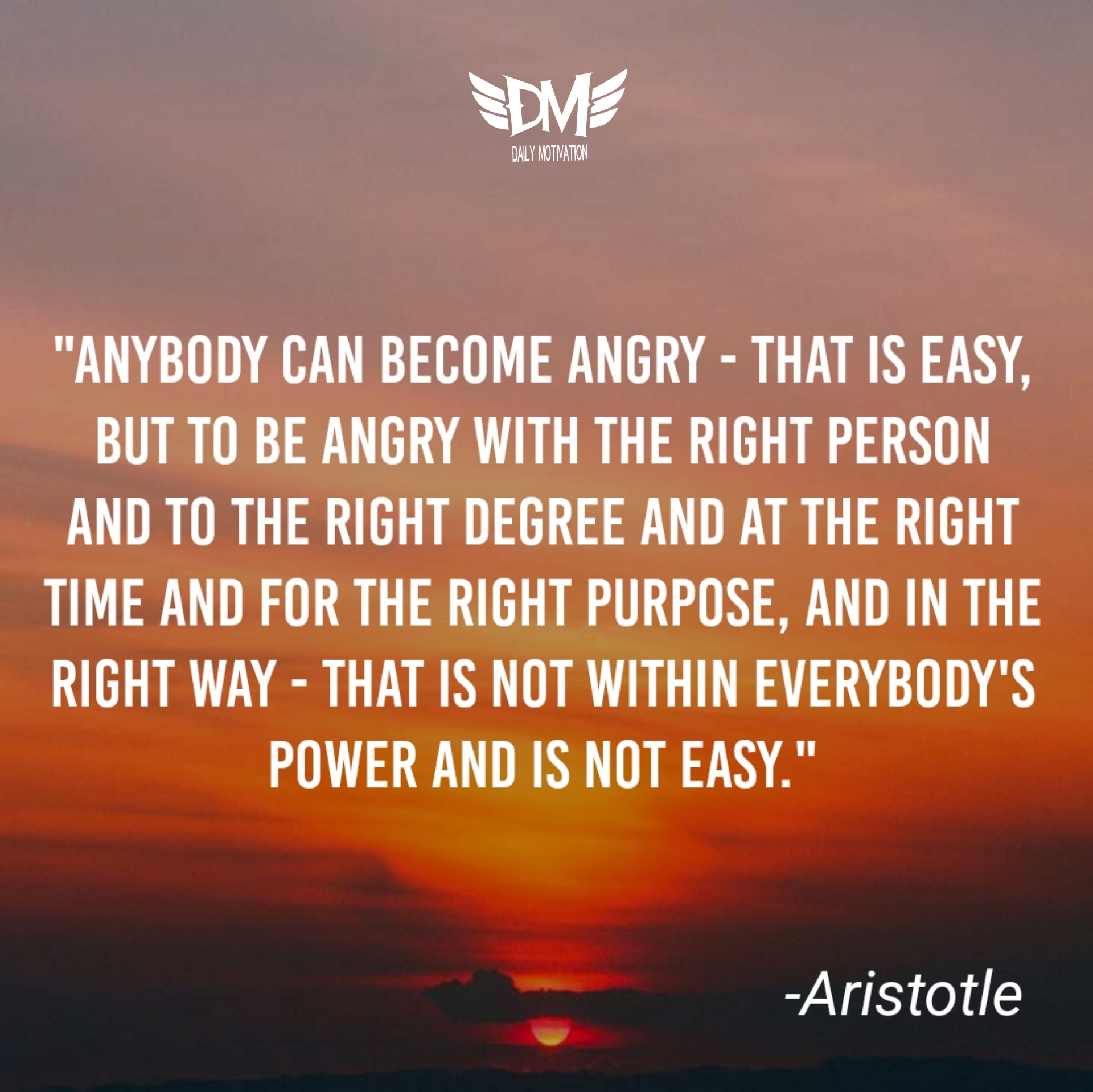 """Anybody can become angry…"" – Aristotle [1920 x 1918]"