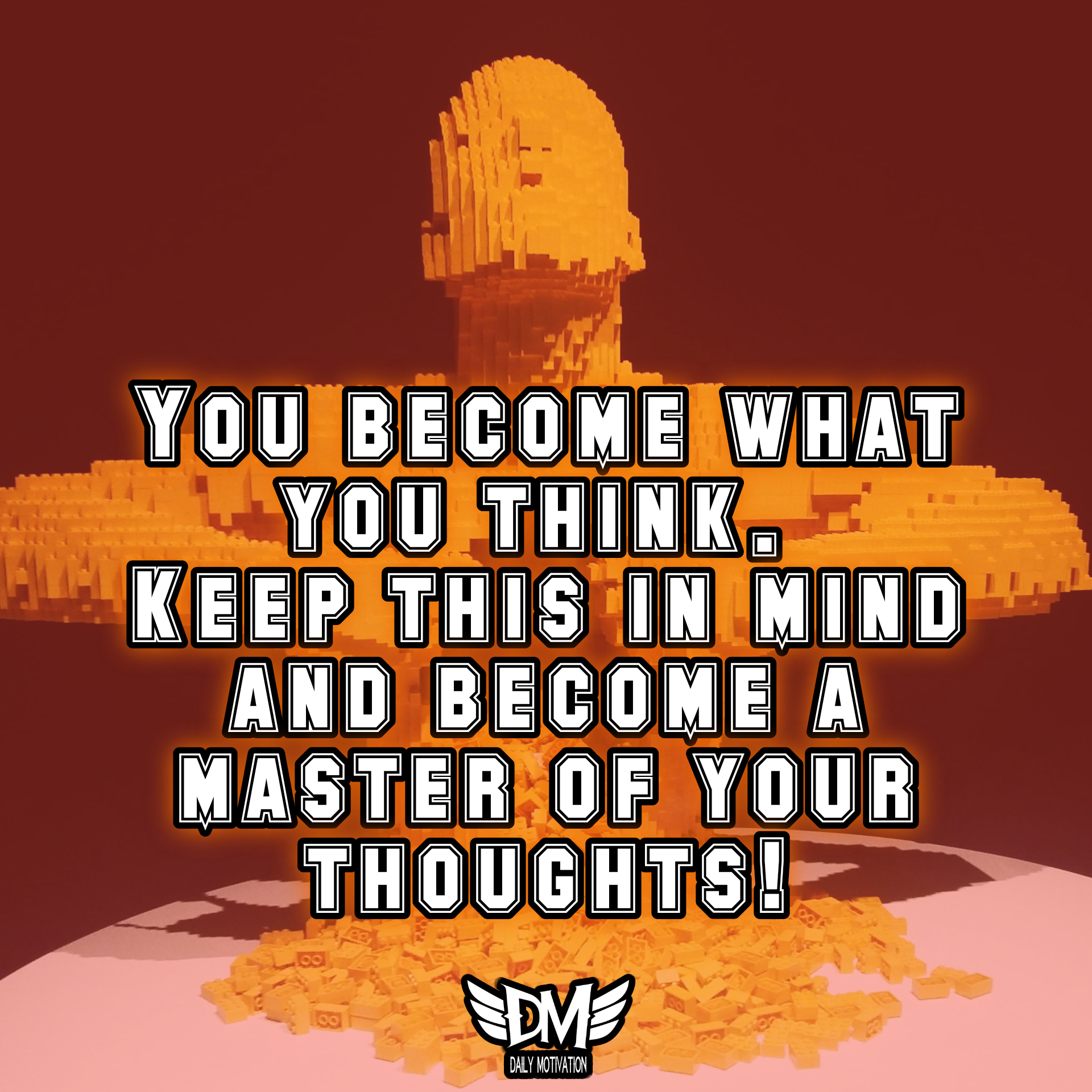 You become what you think. Keep this in mind and become a master of your thoughts! [1920 x 1920]