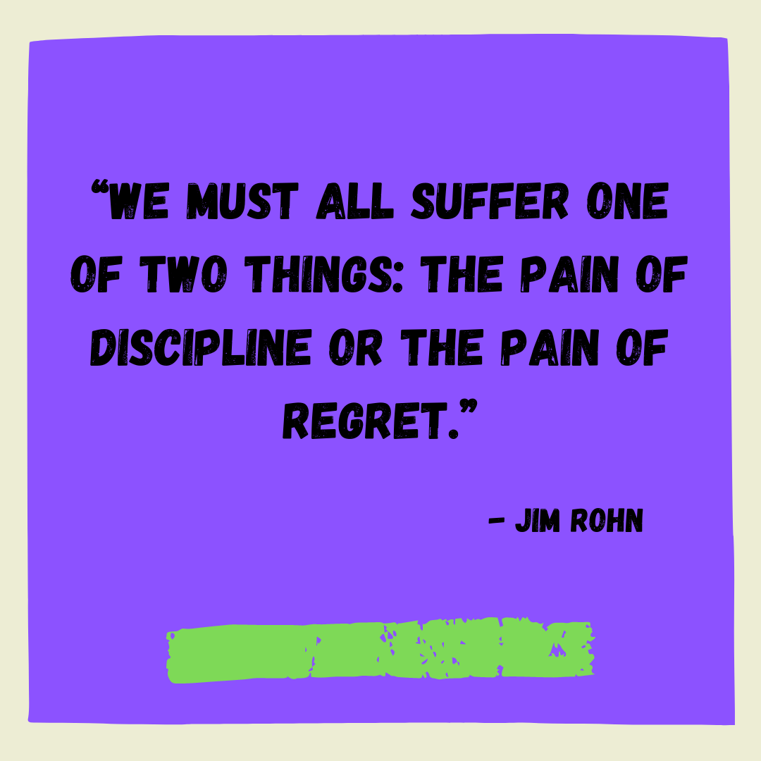 [Image] The pain of discipline or the pain of regret…