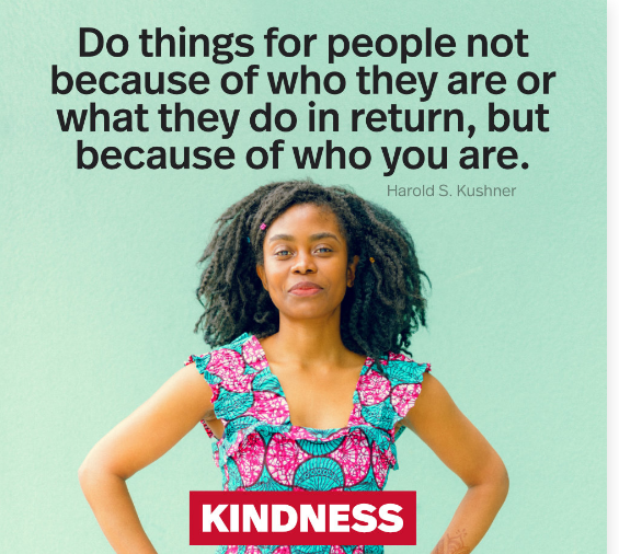 "Do things for people not because of who they are or what they do In return, but because of who you are. cmiH K1: ""LII https://inspirational.ly"
