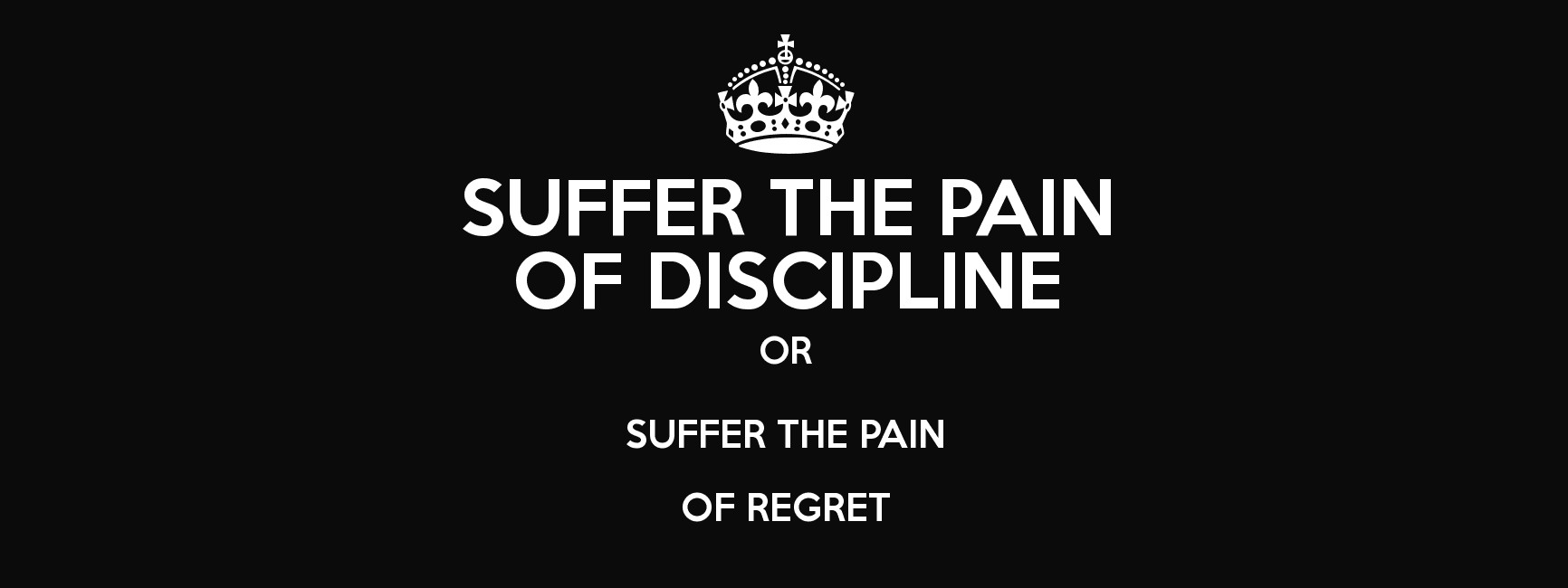 "[Image] ""Suffer the pain of discipline or Suffer the pain of regret."" ~ Jim Rohn"