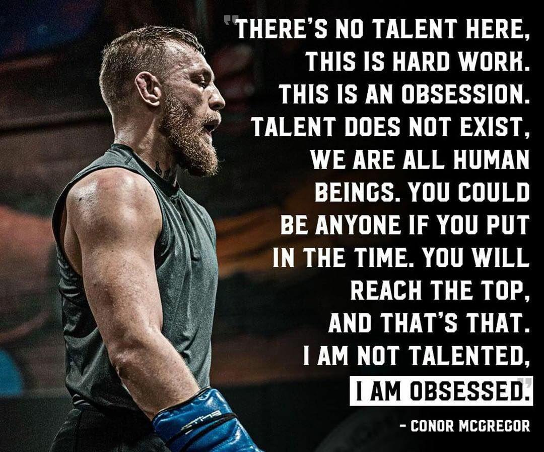"""I am not talented, I am obsessed."" ~Conor McGregor [1080×896]"