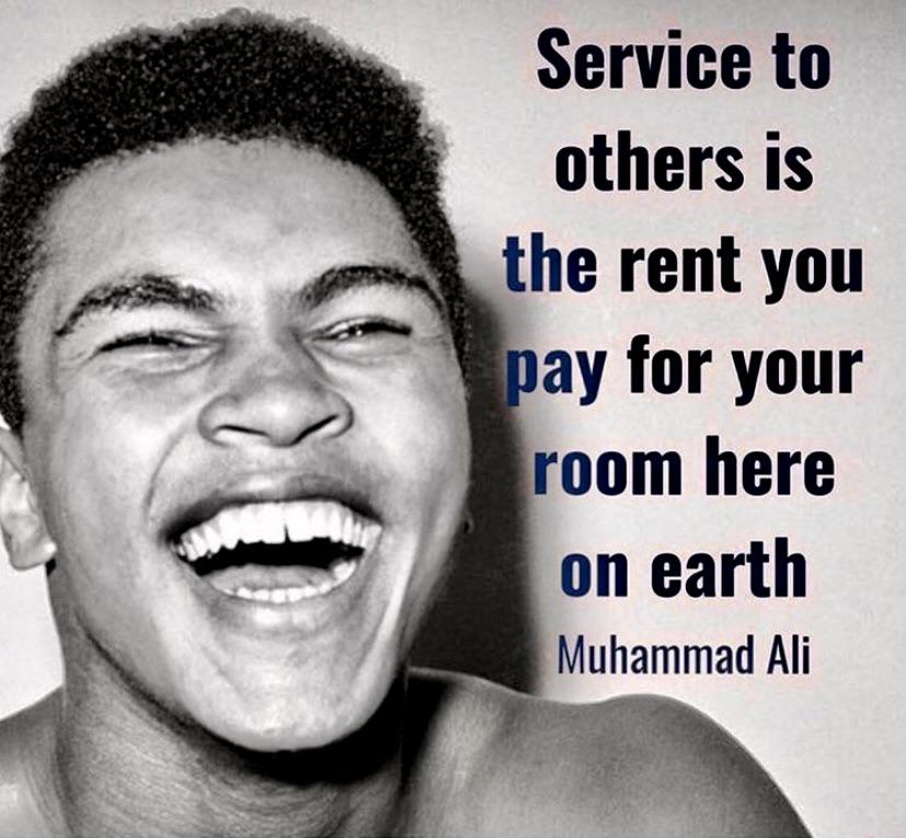Service to others. ~Muhammad Ali [827 X 765]
