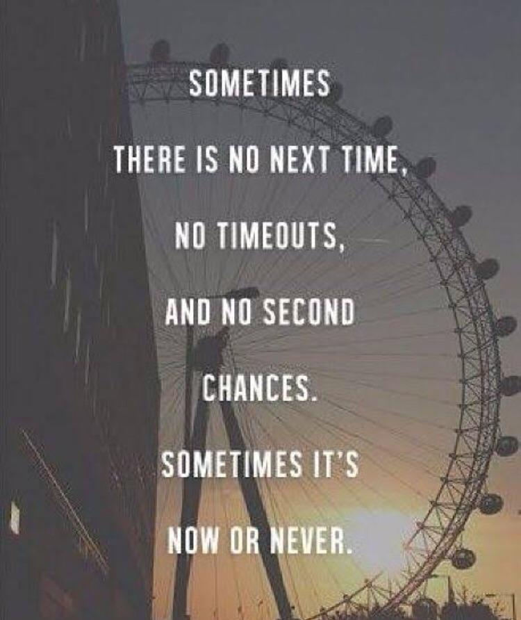 """Something, there is no next time, no timeouts, and no second chances. Sometime it's Now or Never…"" ~Sullybuoy. (340 x 480)"